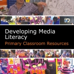 Developing Media Literacy