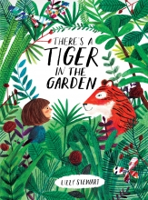 There's a tiger in the garden.jpg